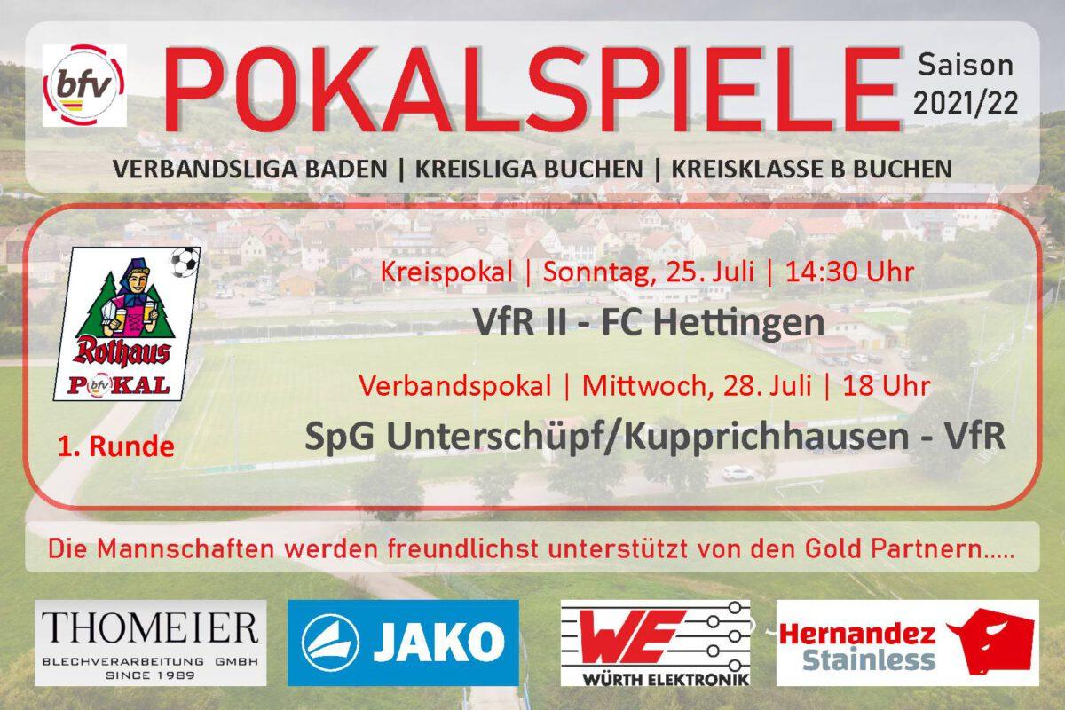22. Juli: Am Sonntag und Mittwoch Pokalspiele der 1. Runde