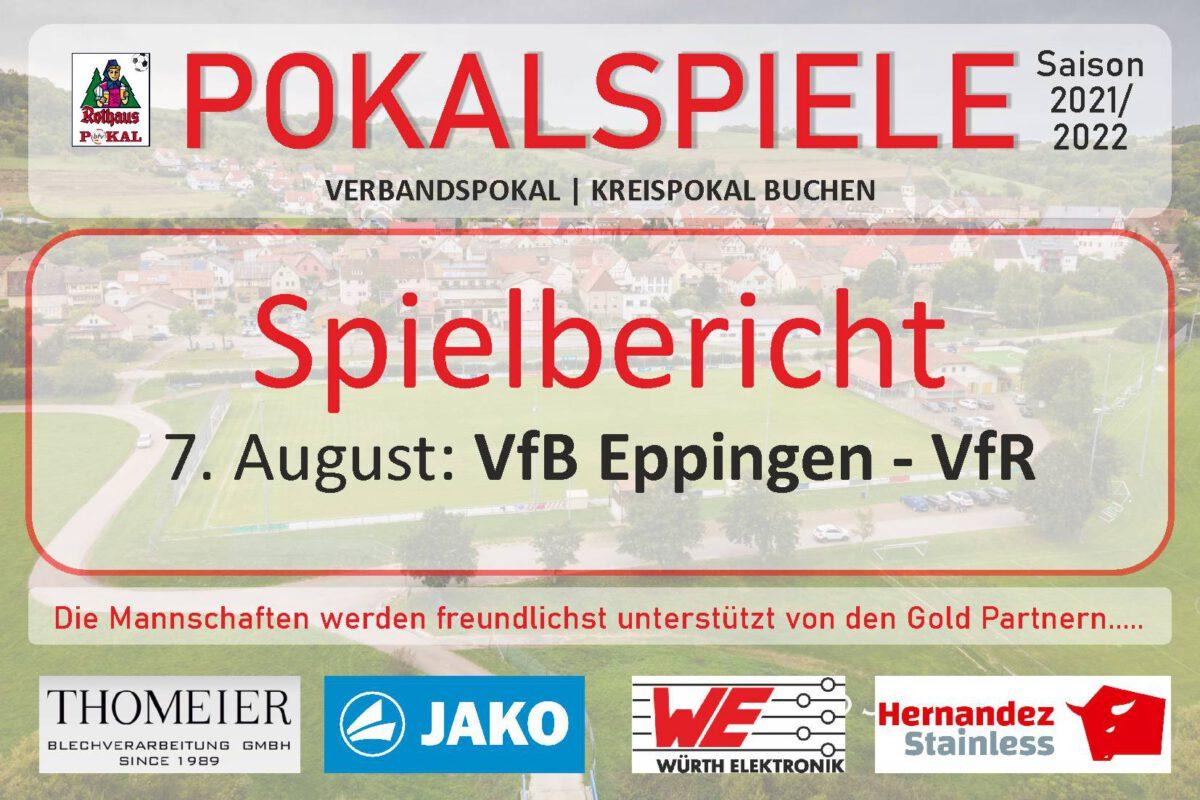 9. August: Unglückliche Niederlage in Eppingen